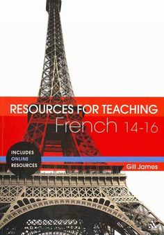 Resources for teaching French [electronic resource] / Gill James