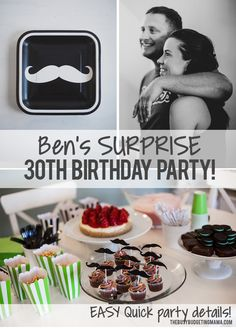 Ben's Surprise 30th Birthday – Mustache Bash - Easy + Quick Dessert Table