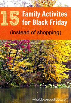 """Spend """"Black Friday"""" with your family, not at the mall."""
