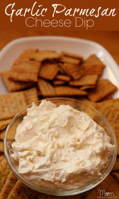 Garlic Parmesan Cheese Dip: Take an 8oz con­tainer of soft­ened cream cheese and mix in 1/3 cup of Parme­san cheese and a 1/2 tea­spoon of gar­lic pow­der! That's it. Make sure you mix thor­oughly so every­thing is well com­bined. You can serve imme­di­ately or let it chill for a few hours