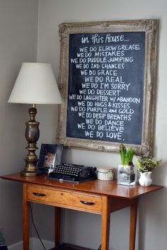@Alison Ashmead love your dang handwriting. thanks for my house rules #chalkboard !