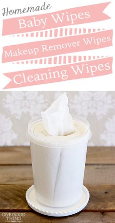 Homemade Wipes for Baby, Makeup Removal, and Cleaning!