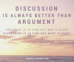 Discussion is always better than argument emili giffen