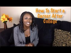 How to Start a Career After College | Young Finances