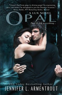 Opal by Jennifer Armentrout - Book 3 in the Lux series.