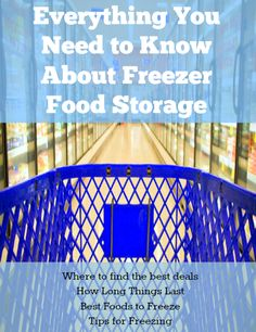 Here is everything you need to know about freezer food storage -- how long things last, where to get the best deals, how to freeze, and more! It's a great way to save money and have ingredients for meals at all times!