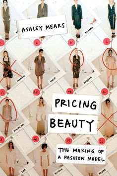 Pricing Beauty By Ashley Mears