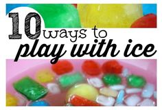 10 Super Cool Ways To Play With Ice