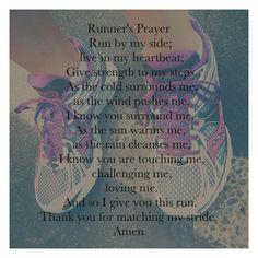 Runner's Prayer ♥ Runners Prayer, Runner Prayer