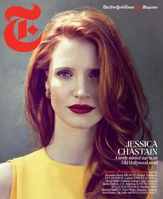 Jessica Chastain. Gorgeous.