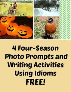 Warm-up Writing Prompts - 4 FREE Four-Season Idiom Picture
