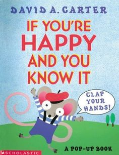 If You're Happy and You Know It, Clap Your Hands!