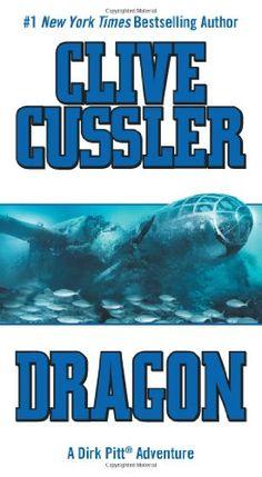 Bestseller Books Online Dragon (Dirk Pitt Adventure) Clive Cussler $9.99  I love all of Clive Cussler's books!