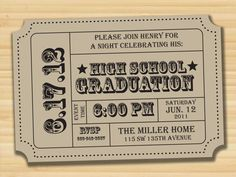 Graduation Party Invitation ticket stubs, concert tickets, party invitations, grad parties, invitation cards, graduation cards, graduation invitations, graduation parties, graduat parti