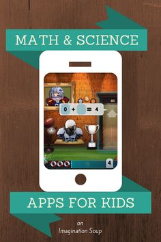 get kids excited about science and math learning with these fun new apps!