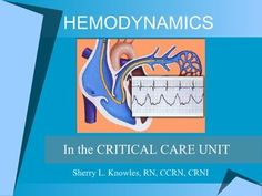 hemodynamics- by Sherry Knowles via Slideshare. GREAT resource for cardiac nurses utilizing Swann Ganz catheters. shows waveforms, troubleshooting, etc. I can't believe its free. Now I need to figure out how to print this.
