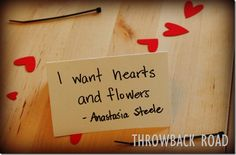 Hearts and flowers. #FiftyShades @50ShadesSource www.facebook.com/...