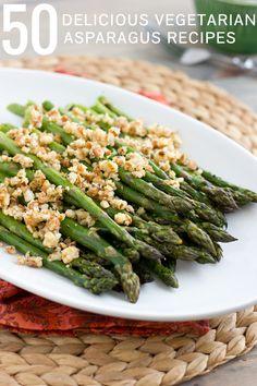 50 delicious vegetarian asparagus recipes - LOVE asparagus!