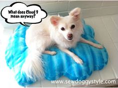 Sew DoggyStyle: DIY Cloud Bed Tutorial