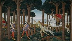 Historia de Nastagio degli Onesti de Botticelli.  Las pinturas fueron encargadas en 1483 por Antonio Pucci para el matrimonio de su hijo Giannozzo con Lucrezia Bini (los escudos de ambas familias flanquean al de los Medici en el tercer panel). La crítica otorga a Botticelli, entonces en la cúspide de su carrera, el diseño general y la ejecución de alguna figura, detectando igualmente la participación de sus ayudantes Bartolomeo di Giovanni y Jacopo del Sellaio.