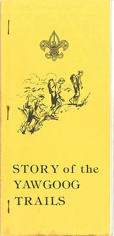 The second printing of the original Story of the #Yawgoog Trails pamphlet; from the early 1980s.