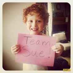 Evan's Team Sue sign received from one of my oldest friends, Robin.