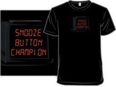 Snooze Button Champion