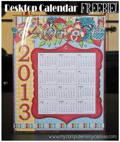 FREE PRINTABLE 2013 Desktop Calendar by My Computer is My Canvas