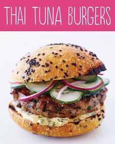Tasty Hamburger Alternatives That Are Actually Good For You: Thai Tuna Burgers.