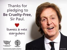 Join beloved Sir Paul McCartney and sign the #BeCrueltyFree pledge!
