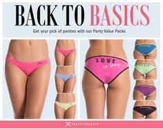 Pick your choice of panties with our Panty Value Packs.