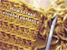Gleeful Things » How To Read Crochet Patterns    I need this.  A lot.  I've successfully taught myself how to do basic crochet, but I have no idea what to do with it since I can't read the patterns.