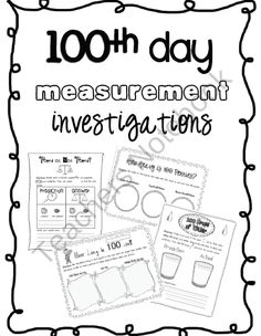 100th Day Measurement Investigations product from Sarah-Paul on TeachersNotebook.com