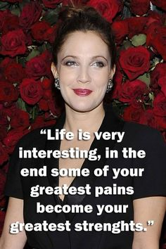 Inspirational quotes: Drew Barrymore