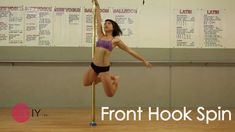 How To Pole Dance for Beginners - Front Hook Spin