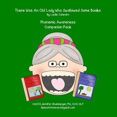 Speech Universe: There Was An Old Lady Who Swallowed Some Books: Phonemic Awareness Book Companion