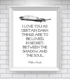 Pablo Neruda Print Literary Quote Typography by NeverMorePrints