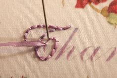 How to embroider words with ribbon