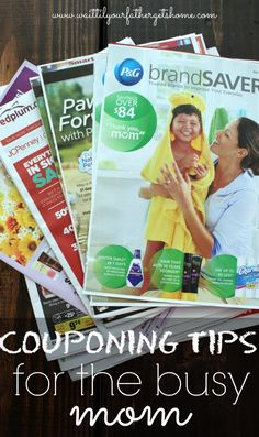 Couponing Tips for the Busy Mom