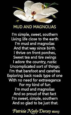POEM: MUD AND MAGNOLIAS Southern Poems Country Life Poems Magnolia Poems by Patricia Neely-Dorsey