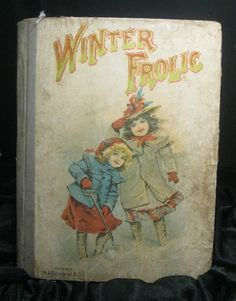 Antique CHILDRENS BOOK  70 pgs Winter Frolic  by AlchemistPantry, $30.00