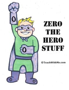 zero the hero, back to school ideas, first day of school ideas, counting to 100-day