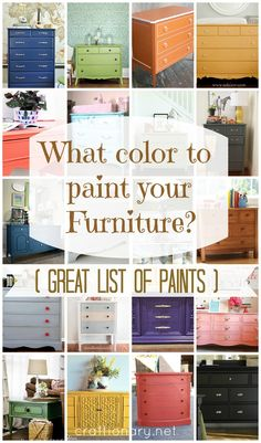 What color to paint your furniture? (25 DIY Projects) - Read when I have furniture to paint!!