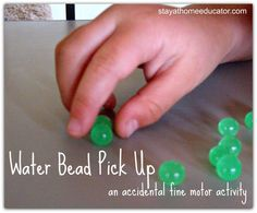 Water Bead Pick Up- An Accidental Fine Motor Activity - Pinned by @PediaStaff – Please Visit  ht.ly/63sNt for all our pediatric therapy pins