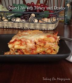 Baked Ziti with Turkey and Pesto | Taking On Magazines | www.takingonmagazines.com | Consider this lasagna made easy. Layers of pasta, cheese and meat sauce make it pure comfort food.