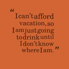 Vacation Quote