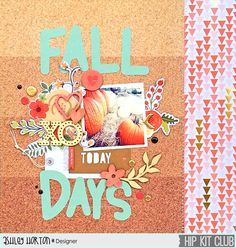 Fall Days - Scrapbook.com - Love the small photo and extra large title. Cork background is perfect for Fall photos.
