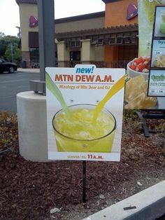 Mountain Dew Breakfast Cocktail? It's Mountain Dew mixed with OJ, served at Taco Bell.
