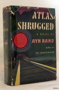 Atlas Shrugged, by Ayn Rand..  Random House, 1957. Hardcover. First Edition / First Printing. Cloth binding with gold lettering. Dust Jacket Condition: Good+..  Listed by 1st Editions and Antiquarian books, ABA, IOBA.  #firstedition