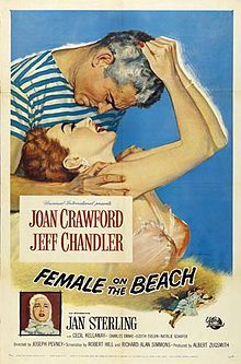 Female on the Beach (1955) is a Universal-International feature film starring Joan Crawford and Jeff Chandler in a story about a widow and her beach bum lover. The screenplay by Robert Hill and Richard Alan Simmons was based on the play The Besieged Heart by Robert Hill. The film was directed by Joseph Pevney and produced by Albert Zugsmith.